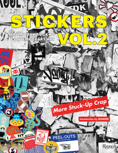 Stickers Vol. 2: From Punk Rock to Contemporary Art. (aka More Stuck-Up Crap) - Vancelette Global Art Acquisitions