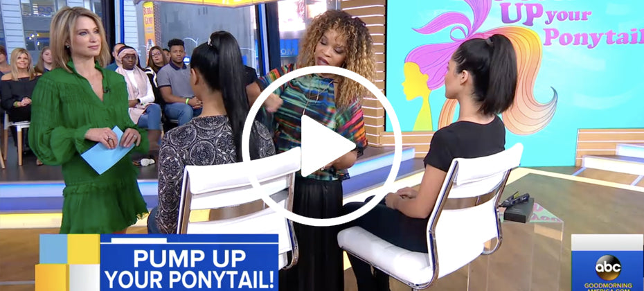 AS SEEN ON GOOD MORNING AMERICA: Pump Up Your Ponytail