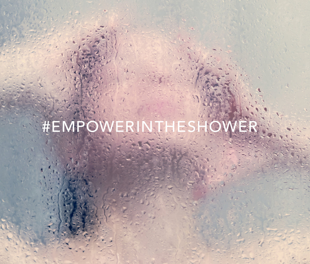 Empower Yourself in the Shower - 5 Tips to Starting Your Day off Right
