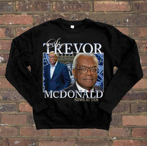 Sir Trevor McDonald Crewneck