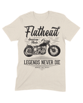 """Legends Never Die"" Flathead Tee"