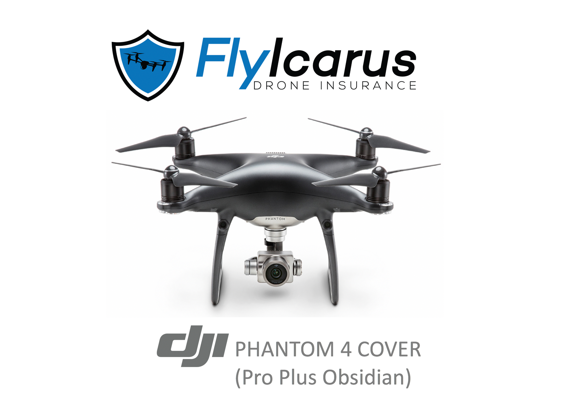 DJI Phantom 4 Pro Plus Obsidian Hobby Drone Insurance - Annual Cover - FlyIcarus Drone Insurance