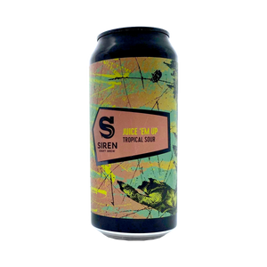 Siren Craft Brew - Juice 'Em Up Tropical Sour 6.7% 440ml Can