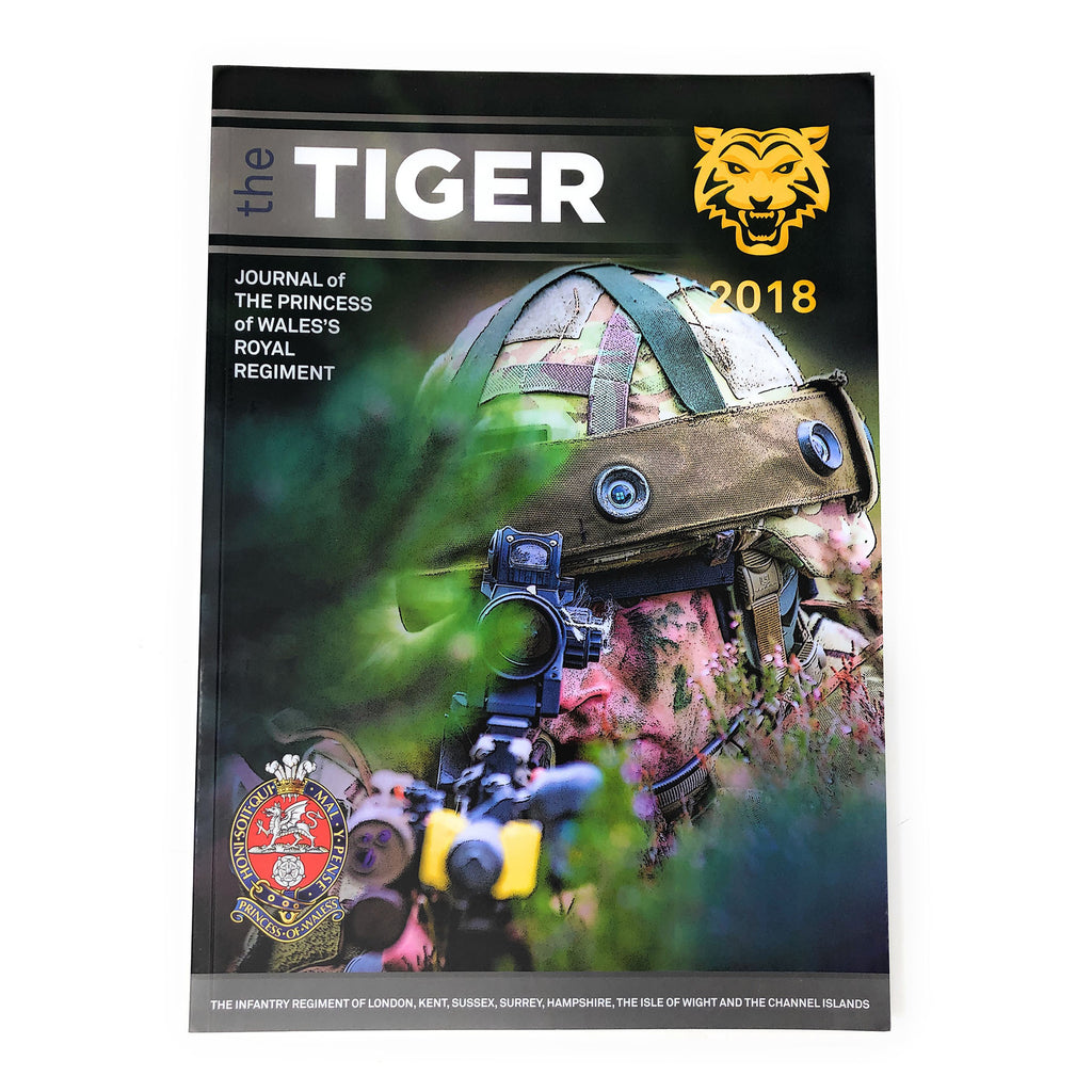 The Tiger - Journal of The Princess of Wales's Royal Regiment - 2018