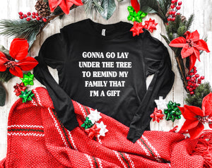 Gonna Go Lay Under The Tree (Black)
