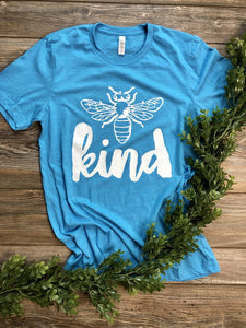 Bee Kind (white ink) Heather Aqua Blue DROPSHIP