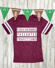 Load image into Gallery viewer, Tailgates Touchdowns Traditions DROPSHIP