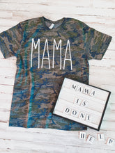 Load image into Gallery viewer, MAMA Camo Tee