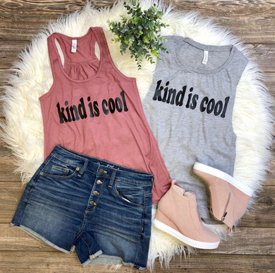 Kind Is Cool Tank