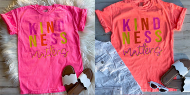 Kindness Matters (Comfort Colors)