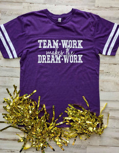 Team Work Makes The Dream Work Tee