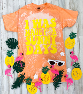 I Was Made For Sunny Days Distressed Tee (Cantaloupe Tultex)