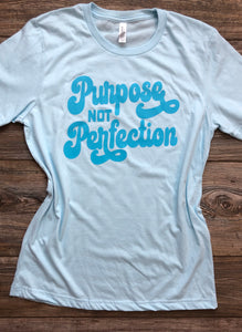 Purpose Not Perfection