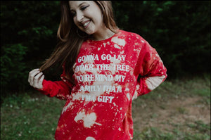 Gonna Go Lay Unser The Tree Sweatshirt Distressed (Red) DROPSHIP