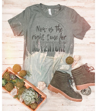 Now Is The Right Time For Adventure (Distressed)
