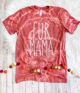 Fur Mama (Heather Clay Distressed) DROPSHIP