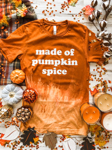 Made Of Pumpkin Spice (Heather Autumn Distressed) DROPSHIP