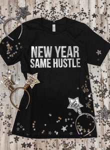 New Year Same Hustle Foil Transfers