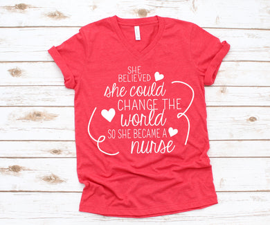 She Believed Nurse Tee