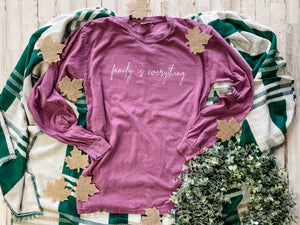 Family Is Everything Comfort Color Tee DROPSHIP
