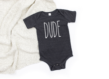 Load image into Gallery viewer, Dude Tee (Baby) DROPSHIP