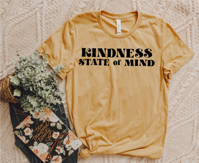 Kindness State of Mind (Heather Mustard) DROPSHIP