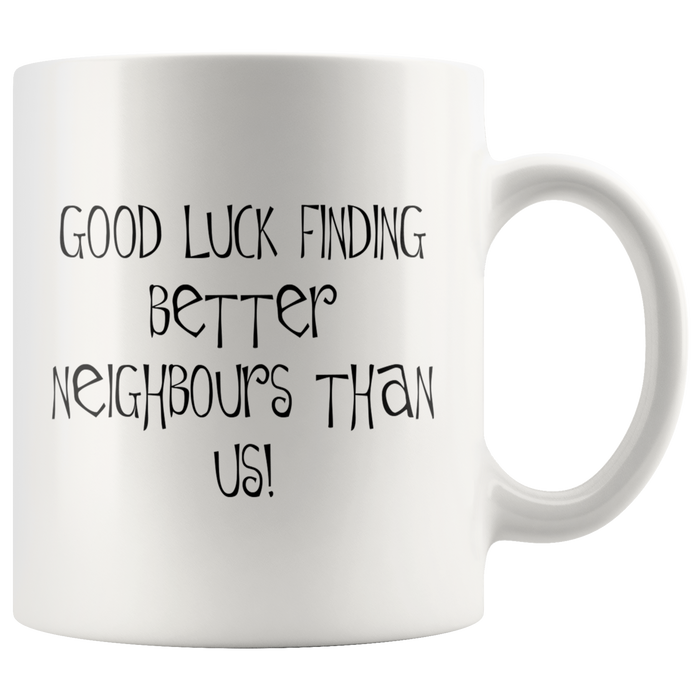better neighbours mug 2