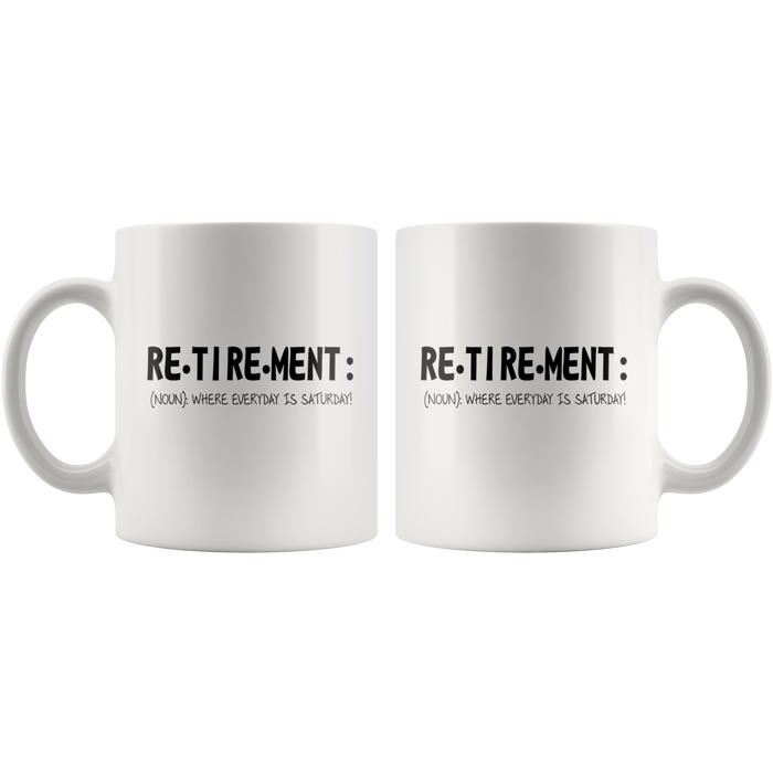 Retirement Mug (11oz) – Ceramic Retired Mug W. Fun Quote – Perfect Retirement Mugs – Retirement Coffee Mug – Special Retirement Gifts