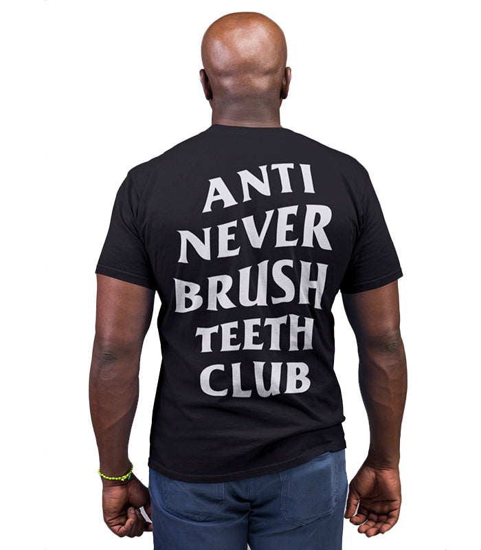 ANSC - Anti Never Brush Teeth Club Tee
