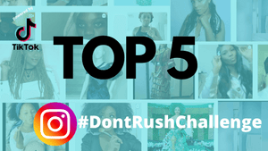 Our Top 5: Black Women Feature In The #DontRushChallenge Are Giving Us All The Hair Extension Vibes We Need