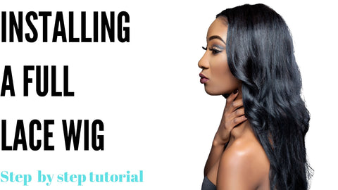 Installing a full lace wig
