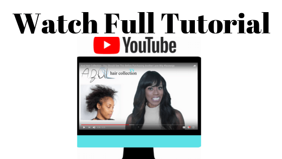 azul hair collection step by step guide to removing your hd film lace frontal