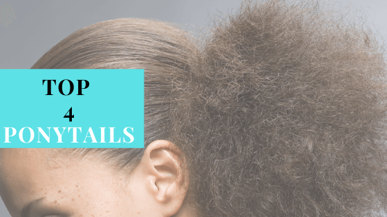 Top 4 sleek ponytails for natural hair in 2019 by azul hair collection
