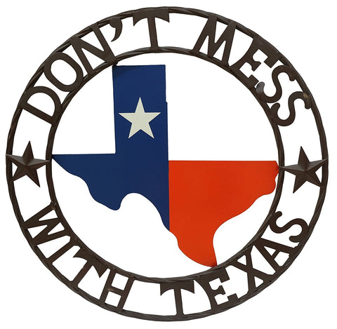 """Don't Mess With Texas"" & Texas Map Metal Wall Circle"