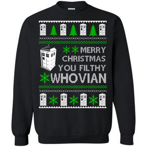 Merry Christmas You Filthy Whovian ugly sweater