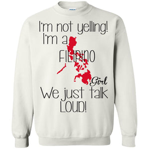 I'm not yelling I'm a Filipino girl we just talk loud