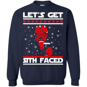 Let's get sith faced Christmas sweatshirt