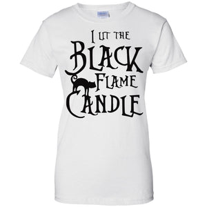 I lit the black flame Candle cat - Dovetees.com