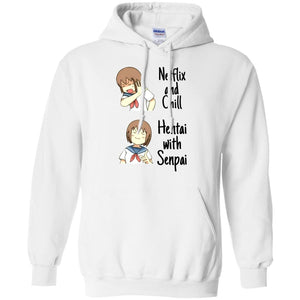 Netflix And Chill Hentai With Senpai - Dovetees.com