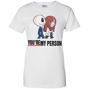 Jack Skellington and Sally You're my person