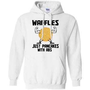Waffles Just Pancakes With ABS - Dovetees.com