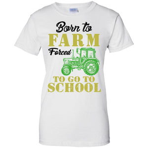 Born to farm forced to go to school - Dovetees.com