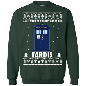 All I Want For Christmas Is The Tardis Ugly sweatshirt