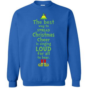 The best way to spread Christmas cheer is singing loud for all to hear sweater