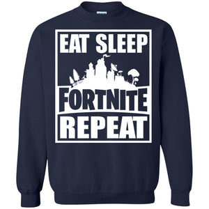 Eat sleep Fortnite repeat