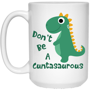 Don't Be A Cuntasaurous