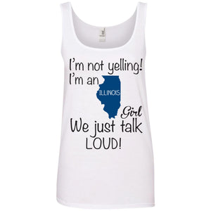 I'm Not Yelling I'm An Illinois Girl We Just talk Loud - Dovetees.com