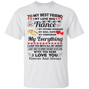To my best friends my love bug fiance my future husband - Dovetees.com