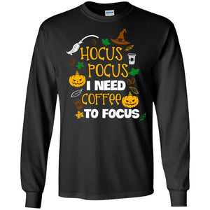 Hocus Pocus I need coffee to focus - Dovetees.com