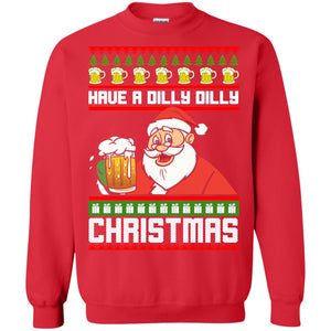 Have a Dilly Dilly Christmas Sweater